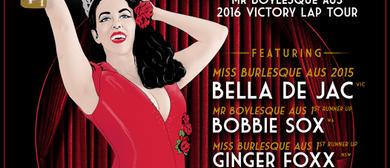 Crowned & Dangerous - The Miss Burlesque Victory Lap Tour