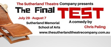 The Sutherland Theatre Company - The Final Test