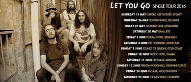Lepers & Crooks - Let You Go Tour