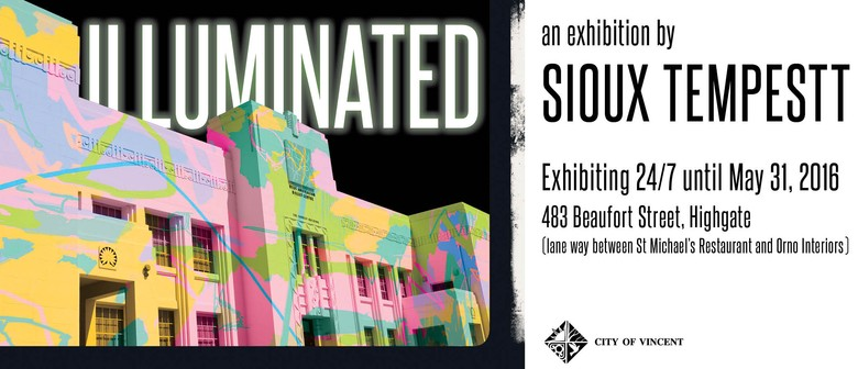 Illuminated - Exhibition By Sioux Tempestt