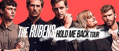 The Rubens - Hold Me Back Tour