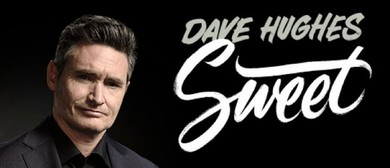 Dave Hughes - Sweet