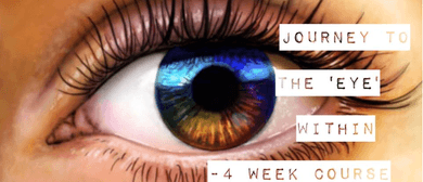 Journey to The Eye Within - 4-Week Course