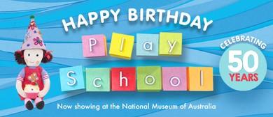 Happy Birthday Play School - Celebrating 50 Years