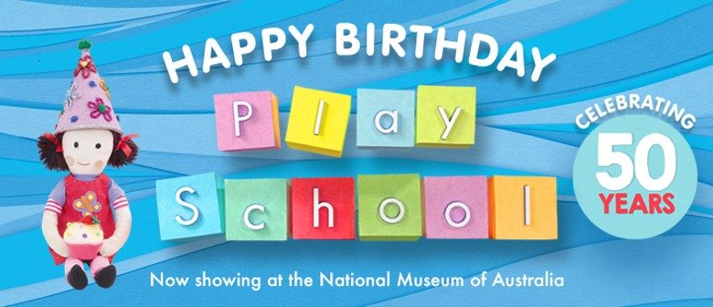 Happy Birthday Play School - Celebrating 50 Years