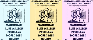 Mirador Records 4 Year Party w/ Mansionair & Luke Million