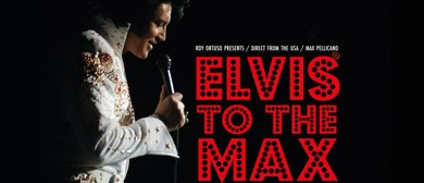 Elvis to The Max 25th Anniversary