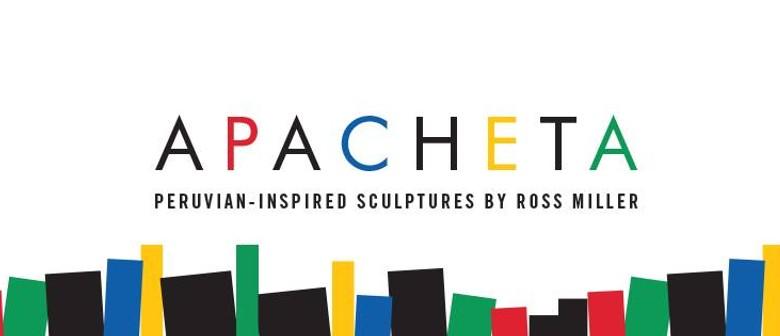 Apacheta: Pop-Up Art Exhibition By Melbourne Artist