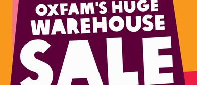 Oxfam's Huge Warehouse Sale