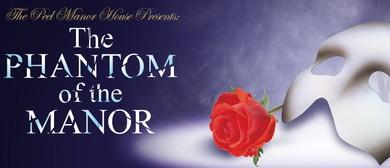 Phantom of The Manor
