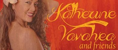 Katherine Vavahea and Friends