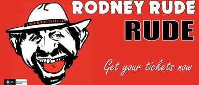 Rodney Rude - Rude Tour