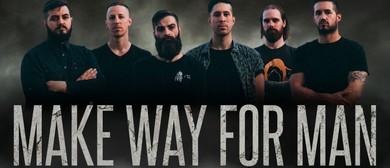 Make Way for Man - Evolve & Repair EP Tour