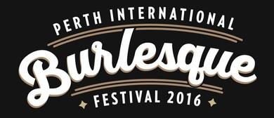 Perth Burlesque Festival - Glitter, Garters & Tease