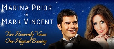 Marina Prior and Mark Vincent in Concert