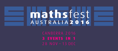 Maths Fest 2016 - AustMS meeting 2016