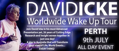 David Icke's - WorldWide Wake Up Tour