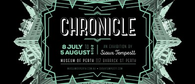 Chronicle - Solo Art Exhibition By Sioux Tempestt