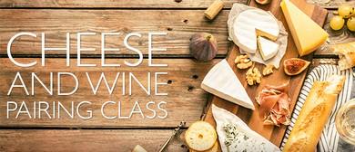 Wine & Cheese Pairing Class