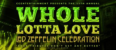 Whole Lotta Love - Led Zeppelin Celebration