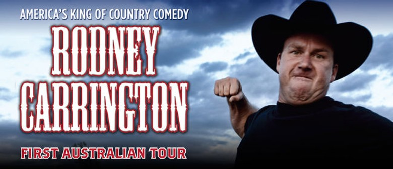 Rodney Carrington - Here Comes The Truth Tour