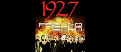 1927 & Pseudo Echo