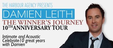 Damien Leith - The Winner's Journey 10th Anniversary Tour