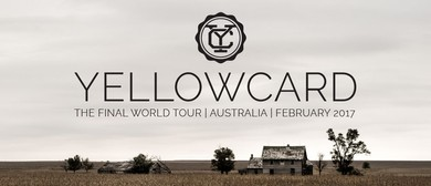 Yellowcard - Final World Tour: SOLD OUT