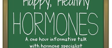 Health Talk - Healthy, Happy Hormones