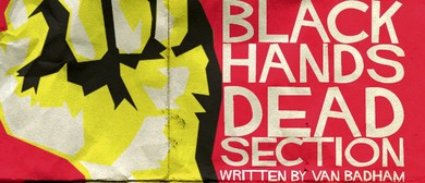 Black Hands, Dead Section