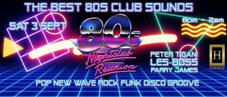 80s Nightclub Reunion