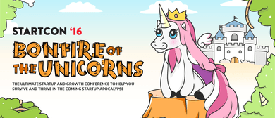 StartCon 2016 - Bonfire of The Unicorns