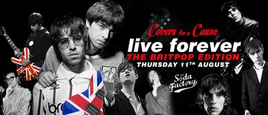 Live Forever Britpop Edition Covers for A Cause