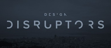 Design Disruptors Hunter Premiere