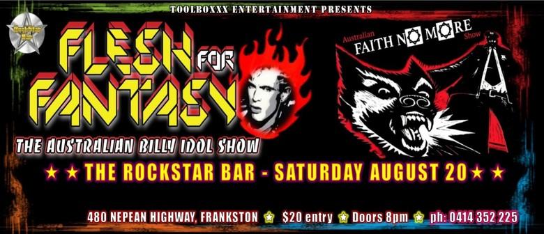 Flesh for Fantasy Australian Billy Idol Tribute Show & Faith