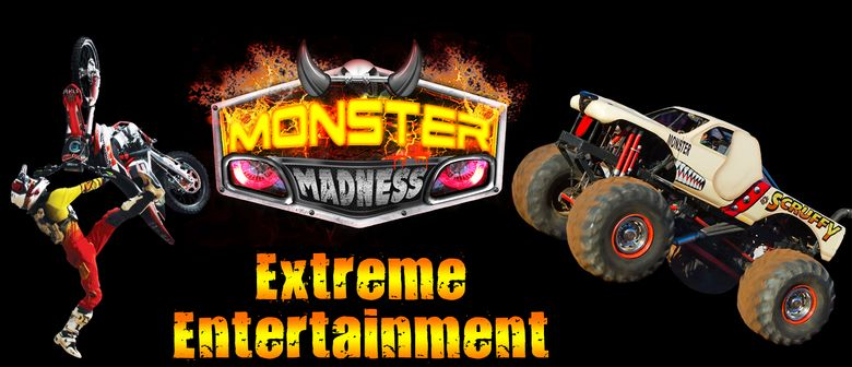 Monster Madness - Monster Trucks & Freestyle Motocross Show