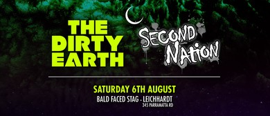 The Dirty Earth and Second Nation