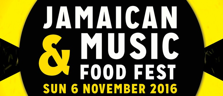 The Jamaican Music and Food Festival 2016
