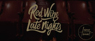 Red Wine, Late Nights Tour