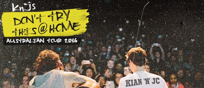Kian and JC - Don't Try This At Home Tour