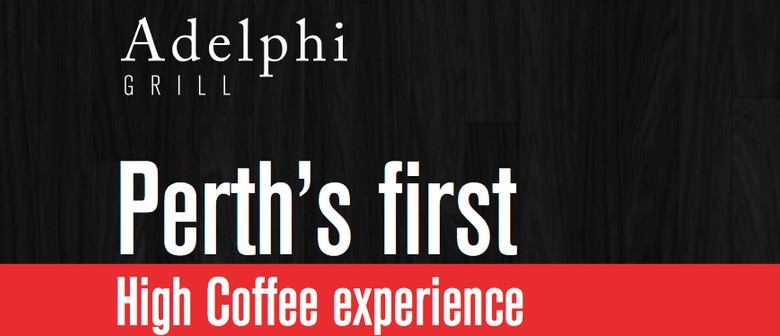 Perth's First High Coffee Experience