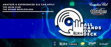 All Hands On Deck - DJ Competition