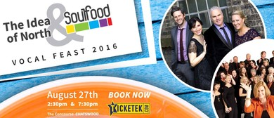 The Idea of North and Soulfood A Cappella - Vocal Feast 2016