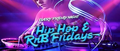 RnB and Hip Hop Fridays