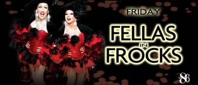 Fellas In Frocks Drag Show