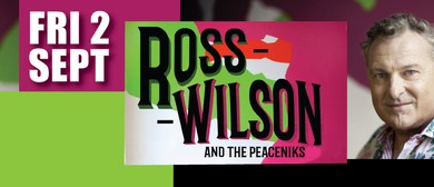 Ross Wilson and The Peaceniks
