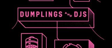 Dumplings and DJs