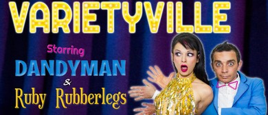 Varietyville - Circus and Comedy Spectacular