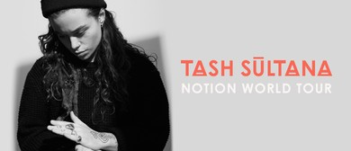 Tash Sultana: SOLD OUT