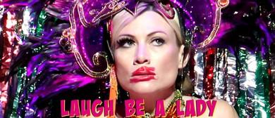Laugh Be a Lady Starring Debora Krizak